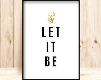 Let It Be Beatles Lyrics Prints Honey Bee Printable Black Gold Quote