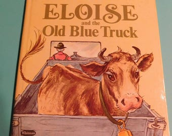 Whitman Eloise and the Old Blue Truck