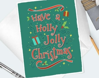 CHRISTMAS GREETING CARD. Have A Holly Jolly Christmas festive red and green holiday card for family, friends, coworkers, teachers.