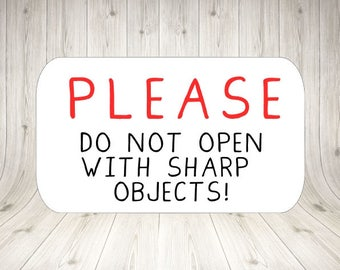Please Do Not Open With Sharp Objects Stickers Packaging Fragile Do not Cut Stickers Packaging Stickers Warning Stickers