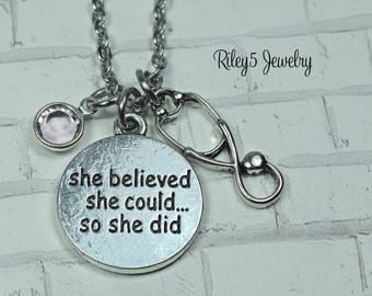 She believed she could so she did nurse Birthstone Necklace - Registered nurse - Graduation gift - Nurse gift - Thank you gift