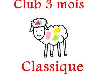 CLUB, 3 months, classic , may-june-july 2017