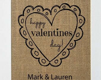 Happy Valentines Day CUSTOM - BURLAP SIGN 5x7 8x10 - Rustic Vintage/Home Decor/Love House Sign
