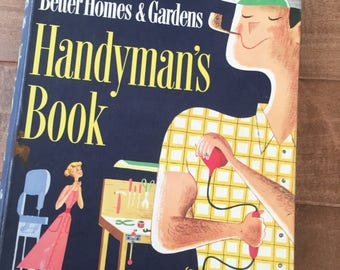 Vintage Better Homes and Gardens Handyman's Book 1957