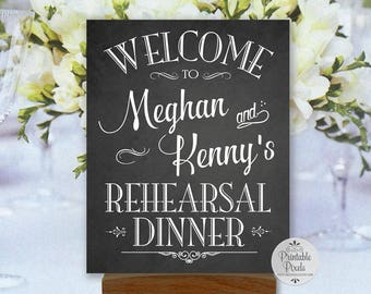 Rehearsal Dinner Printable Sign, Welcome, Chalkboard Style, Personalized with Names (#REH1C)