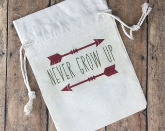 Never Grow Up Peter Pan inspired Natural Cotton Canvas Muslin Bag or Pouch or re-usable Gift Bag