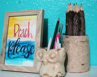 Beach, Please - Hand Lettered Watercolor 4 x 6 Framed Print