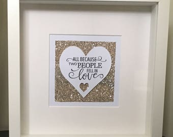 Decorative box frame - All Because Two People Fell in Love
