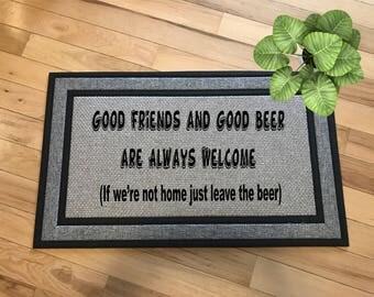 Good Beer and Good Friends/Welcome/ Personalized Rug/Door Mats/Doormat/Porch Mat/Porch Rugs/Welcome Rugs/Welcome Mats/Entrance Mats