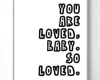 Nursery Art You are Loved Baby, So Loved. Nursery Wall Art, Nursery Prints, Nursery Decor, Girl Wall Art, Boy Wall Art, Instant Download