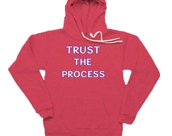 Trust the Process Text Super Soft Tri Blend Hoodie