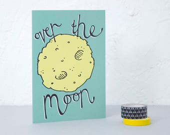 Over the Moon card, Well Done Card, New baby card, Graduation Card, Congratulations