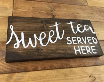 Sweet Tea Served Here Sign, Kitchen signs, Porch signs, Painted, kitchen decor, Farmhouse decor, Sweet tea signs, Sweet tea decor