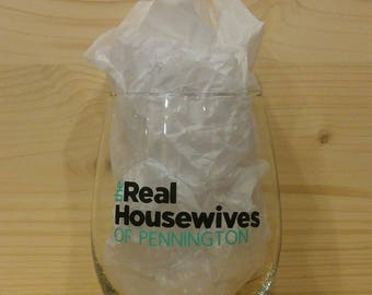 Custom Order The Real Housewives Of (town of your choice) Wine Glass