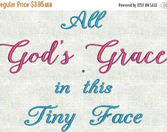 50 Percent OFF Instant Download Machine Embroidery Baby Designs All God's Grace In this Tiny Face Coming Home Outfit Announcement PES Format