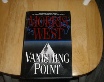 Vanishing Point by Morris West 1ST Edition Hardback