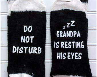 Do not disturb Grandpa is resting his eyes  socks / Grandpa socks  /Christmas gift / stocking stuffer / funny sayings socks /  Grandpa socks