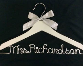 Bride hanger,wedding hanger,Mrs. Richardson hanger,Personalized Hanger,Custom hanger