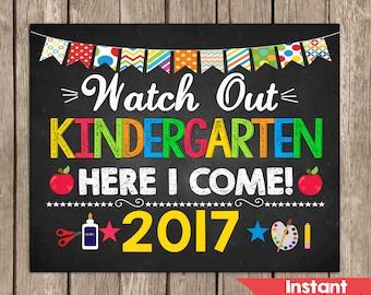 Watch Out Kindergarten Here I Come Sign,Kindergarten Sing,First Day of Kindergarten,Instant Download, Photo Prop,School Chalkboard,Printable