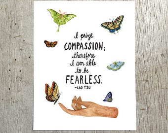 I Prize Compassion Lao Tzu Watercolor Art Print by Little Truths Studio, 100% proceeds go to Southern Poverty Law Center