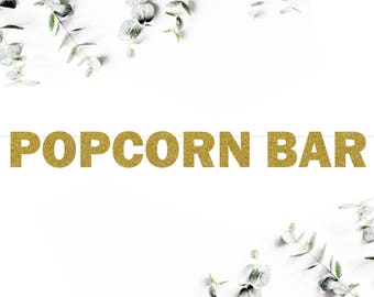 POPCORN BAR (F5) - glitter banner / birthday / engagement / bridal shower / baby shower / dessert bar / sweets table decor