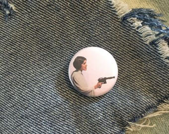 someone has to save our skins, Princess Leia, Carrie Fisher,  1 inch pin back button