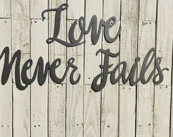 Love Never Fails Metal Word Art, Farmhouse sign Fixer Upper style, Rustic Decor, Calligraphy sign, Wedding Decor, Anniversary, Bedroom Decor