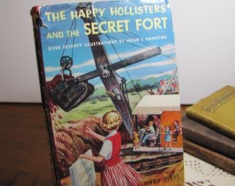 Vintage Book - The Happly Hollisters and the Secret Fort - Jerry West