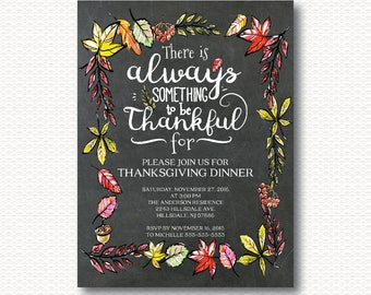 Thanksgiving Invitation, Always thankful, Chalkboard, thanksgiving Dinner, leaves, Typography, Invite, Printable, Unique, Modern, TG115