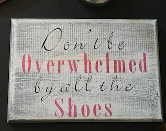 Shoe lover wooden sign