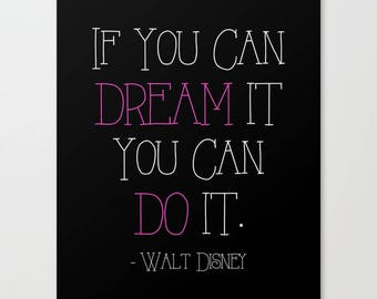 If you can dream it, you can do it, inspiration quote, motivation quote, black and pink, inspirational print, dreams, success print, saying