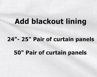 "SALE Ends 6/25 Blackout Drapery Lining for your Curtains! 25"" pair of curtains or  50"" pair of curtains"