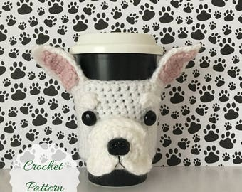 French Bulldog Pattern, Bull Dog Crochet Pattern, Crochet Dog Pattern, Amigurumi Dog, Dog Crochet Pattern, Mug Cozy Pattern