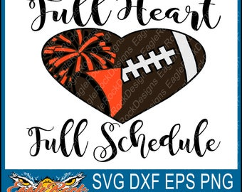 Full Heart| Full Schedule| Football| Cheer| SVG| DXF| EPS| Png| Cut File| Football Mom| Cheer Mom| Vinyl Cut File| Digital Download