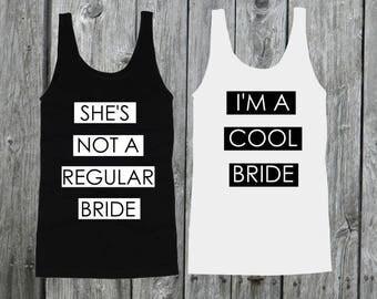 She's Not a Regular Bride Tanks I'm A Cool Bride Tank Mean Girls Bachelorette Party Tanks