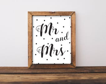 Mr And Mrs Print, Wedding Sign, Wedding Decor, Wedding Printable, Reception Sign, Reception Decor, Mr And Mrs SIgn, Mr And Mrs Wedding Sign
