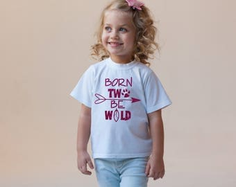 Born Two Be Wild Funny Children's Bodysuit Creeper T-Shirt for Baby Girl Toddler Kid 2nd Gift Idea Present Birthday Humor To