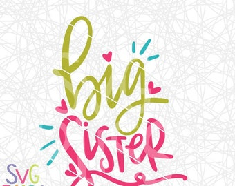 Big Sister SVG| Handlettered Cutting File for Cricut or Silhouette| svg eps dxf png file types| | Instant Download