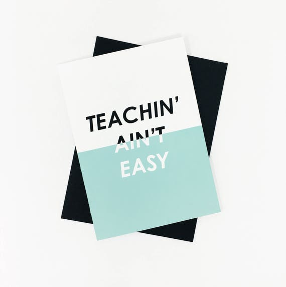 Teachin aint easy greeting card printable stationery greeting il570xn m4hsunfo