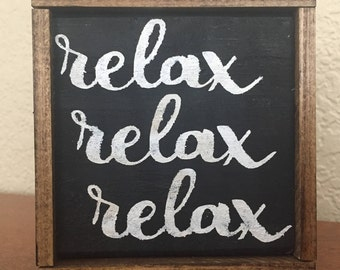 Relax Wooden Sign