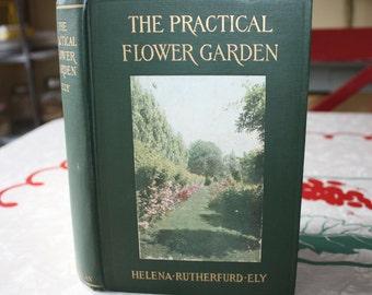 Beautiful Vintage Garden Book, The Practical Flower Garden, Helena Rutherfurd Ely