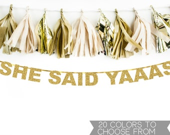 She Said Yaaas Banner, She Said Yes Banner, Engagement Banner, Bachelorette Party Banner, Bridal Shower, Engagement Party Decorations