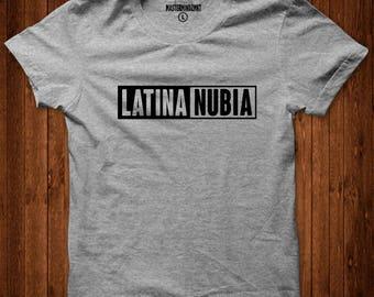 Latina Nubia, Afro Latina Shirt, Afro Latina, Latina Shirts, Latina Feminist, Latina, Latina Top