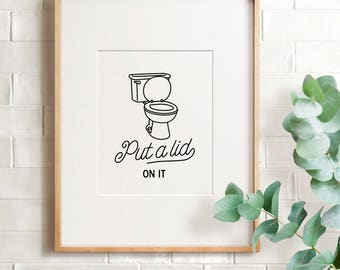 Funny bathroom sign, PRINTABLE art, Bathroom wall art, Bathroom decor, Bathroom printables, Kids bathroom, Flush the toilet, Put a lid on it