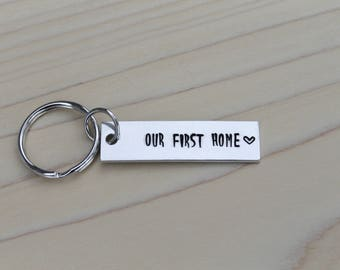 Our first home key chain - Hand stamped key chain - Homeowner gift - Stocking stuffer - Gift for them - Home buyer gift - Hand made gift