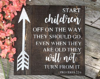 Start children off on the way they should go wooden sign//Proverbs 22:6//childrens room decor//Baptism gift//Baby shower gift//New Baby