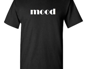 Mood  -  T shirt