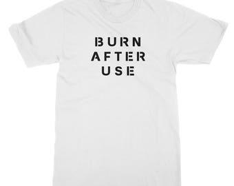 Burn After Use T-shirt - Suicide Squad, Harley Quinn, Bad Ass Pyro, Boom, Rag tag team, Superhero, Marvel, DC Mens Womens Ladies T Shirt Tee