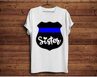 Police sister, Police officer, Police, Sister, svg file, Back the blue svg, Thin blue line, Blue lives matter, Police badge svg, Police svg