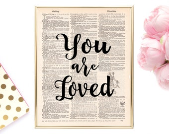You Are Loved, Printable Quote, Instant Download, Vintage Dictionary Page, Dictionary Quote